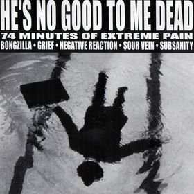V/A He's no good to me dead, comp CD