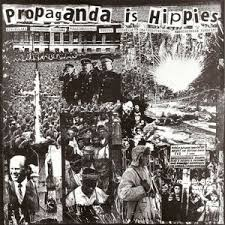 V/A Propaganda is Hippies, comp CD