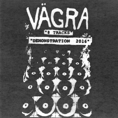 Vägra, Demonstration 2016 - LP