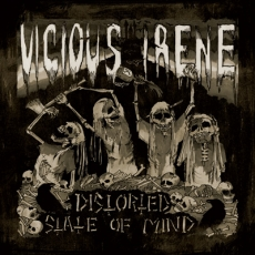 Vicious Irene, Distorted State Of Mind - LP