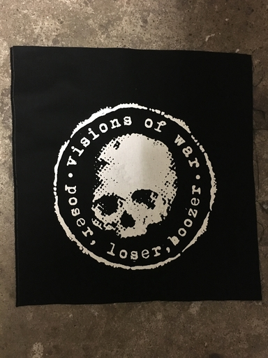 Visions of War, poser, loser, boozer - backpatch