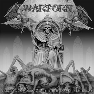 Wartorn, Tainting tomorrow with the blood of yesterday - LP