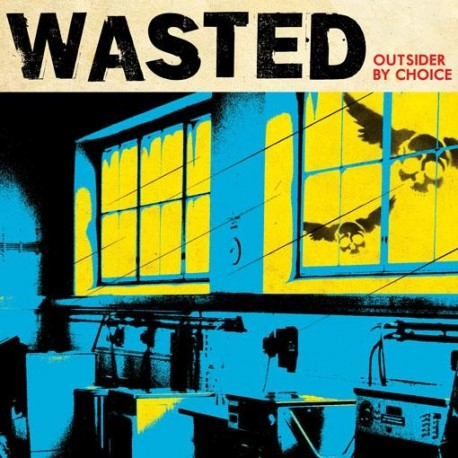 Wasted, Outsider By Choice - LP