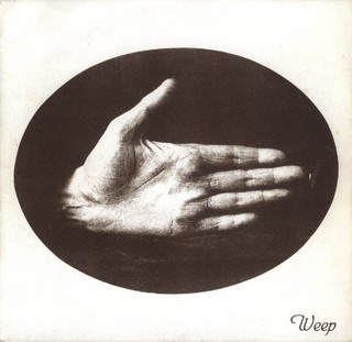 Weep, s/t 7""