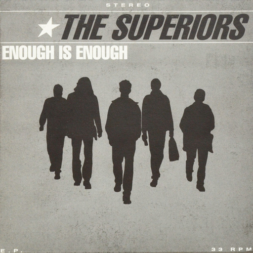 the Superiors, Enough is Enough - 7""